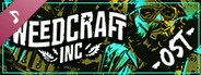 Weedcraft Inc Soundtrack