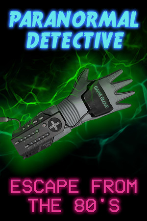 Paranormal Detective: Escape from the 80's poster image on Steam Backlog