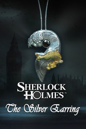 Sherlock Holmes: The Silver Earring poster image on Steam Backlog