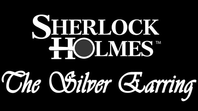 Sherlock Holmes: The Silver Earring - Steam Backlog
