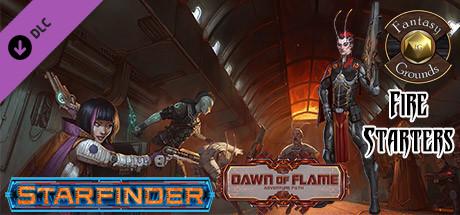 Купить Fantasy Grounds - Starfinder RPG - Dawn of Flame AP 1: Fire Starters (SFRPG) (DLC)