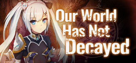 Купить Our world has not decayed