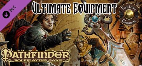 Купить Fantasy Grounds - Pathfinder RPG - Ultimate Equipment (PFRPG) (DLC)