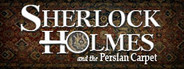 Sherlock Holmes: The Mystery of the Persian Carpet