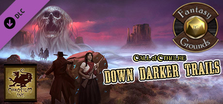 Fantasy Grounds - Down Darker Trails (CoC7E)