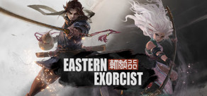 斩妖行 Eastern Exorcist
