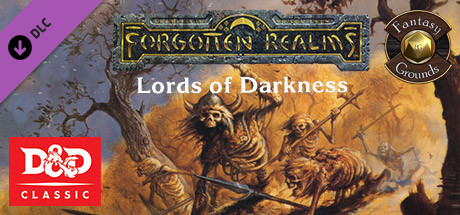 Fantasy Grounds - D&D Classics: REF5 Lords of Darkness (1E) on Steam