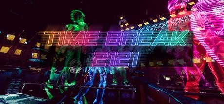 Time Break 2121 on Steam