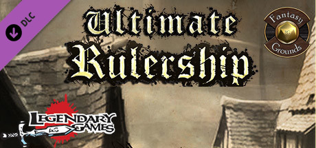Купить Fantasy Grounds - Ultimate Rulership (5E) (DLC)