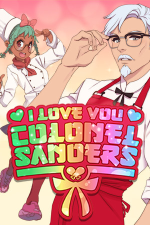 I Love You, Colonel Sanders! A Finger Lickin' Good Dating Simulator poster image on Steam Backlog