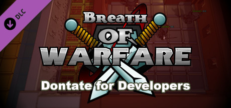 Breath of Warfare: Donate for Developers