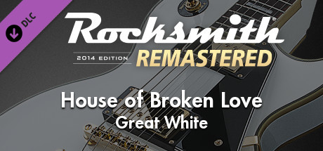 """Rocksmith® 2014 Edition – Remastered – Great White – """"House of Broken Love"""""""