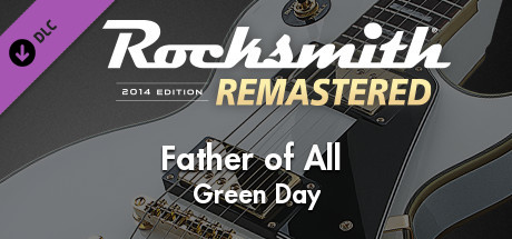 """Rocksmith® 2014 Edition – Remastered – Green Day – """"Father of All..."""""""