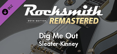 """Rocksmith® 2014 Edition – Remastered – Sleater–Kinney – """"Dig Me Out"""""""
