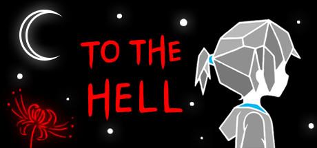 Купить To the Hell