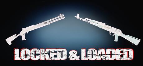 Купить Locked & Loaded