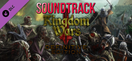 Kingdom Wars 2 Definitive Edition Soundtrack