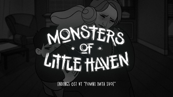 Monsters of Little Haven - Endings OST (DLC)