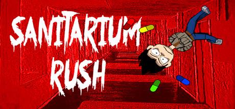 Sanitarium Rush