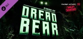 Five Nights at Freddy's: Help Wanted - Curse of Dreadbear