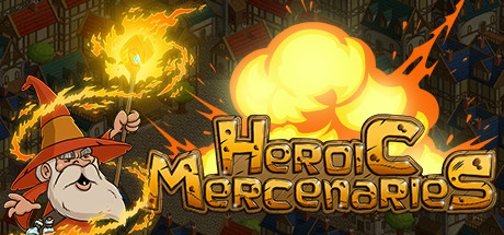 Heroic Mercenaries Free Download