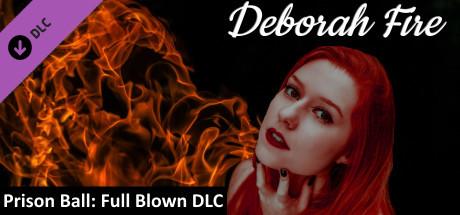 Купить Prison Ball - Playable Character: Deborah Fire (DLC)