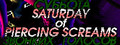 Saturday of Piercing Screams-game