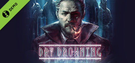 Dry Drowning Demo
