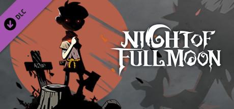月圆之夜 - 木匠的抉择 / Night of Full Moon - Choice of Carpenter