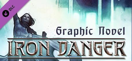 Купить Iron Danger - Graphic Novel (DLC)