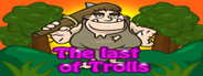 The last of Trolls