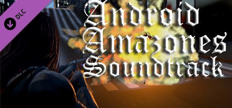Купить Android Amazones Soundtrack (DLC)