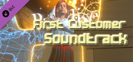 Купить First Customer Soundtrack (DLC)