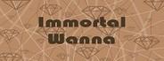 Immortal Wanna