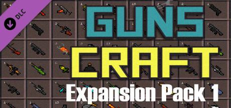 Купить Guns Craft - Expansion Pack 1 (DLC)
