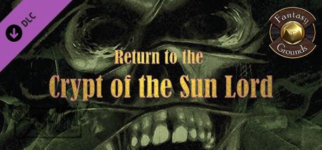 Купить Fantasy Grounds - A24: Return to Crypt of the Sun Lord (5E) (DLC)