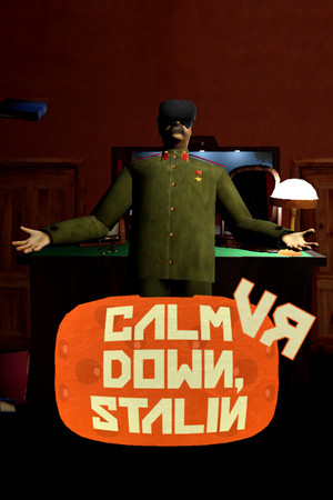 Calm Down, Stalin - VR poster image on Steam Backlog