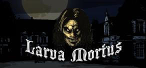Larva Mortus cover art