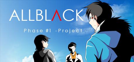ALLBLACK Phase 1
