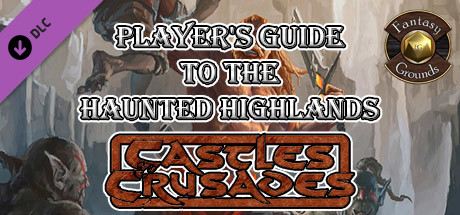Fantasy Grounds - Castles & Crusades Player's Guide to the Haunted Highlands (C&C)