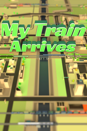 My Train Arrives poster image on Steam Backlog
