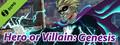Hero or Villain: Genesis Demo