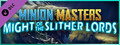 Minion Masters - Might of the Slither Lords-dlc