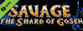 SAVAGE: The Shard of Gosen Demo