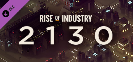 Rise of Industry: 2130 cover art