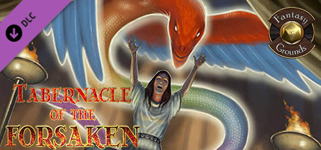 Fantasy Grounds - Tabernacle of the Forsaken (5E)