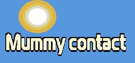 Mummy contact