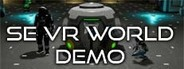 SE VR World Demo
