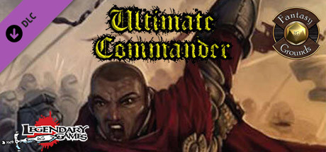 Купить Fantasy Grounds - Ultimate Commander (5E) (DLC)