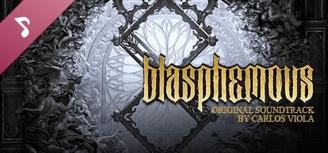Blasphemous - OST